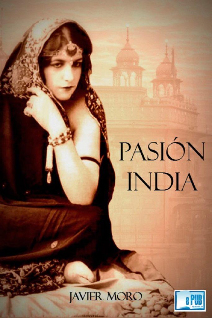 Pasión India de Javier Moro, libros de viajes